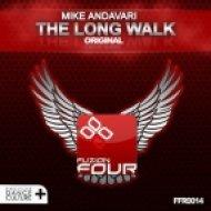 Mike Andavari - The Long Walk  (Original Mix)