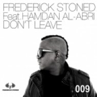 Frederick Stoned feat. Hamdan Al-Abri - Don\'t Leave  (Roots Mix)