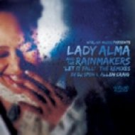 Lady Alma & The Rainmakers - Let It Fall  (Dj Spens Century Falls Mix)