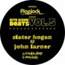 John Larner, Slater Hogan - Freakin Deep  (Original Mix)