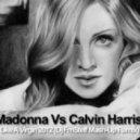 Madonna Vs Calvin Harris - Like A Virgin 2012  (Dj FmSteff Mash-Up Remix)