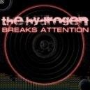 The Hydrogen -  Breaks Attention  (01.2012)