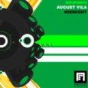 August Vila - Midnight  (Manuel Le Saux Remix)