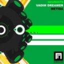 Vadim Dreamer - Metida  (Soarsweep Remix)