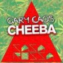 Gary Caos - Cheeba  (Original Mix)