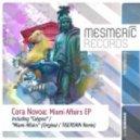 Cora Novoa - Miami Affairs  (Radio Edit)