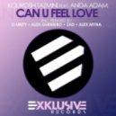 Kourosh Tazmini Feat. Anda Adam - Can U Feel Love  (Alex Myna Remix)