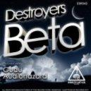 Destroyers - Beta  (Guau Remix)