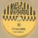 XI - G Funk 3000  (Original Mix)