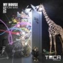Tom Wax - Get Out Of My House  (Original Mix)