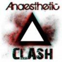Anaesthetic - Clash ()