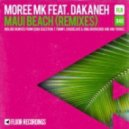 Moree MK feat. Dakaneh - Maui Beach  (Groovebox Remix)