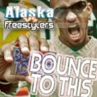 Freestylers VS erb N dub - Bounce To This (Feat Alaska MC ()