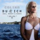 Colina - Du & Ich  (Money-G Remix)