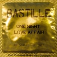 Bastille - One Night Love Affair  (Original Mix)