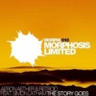 Aeron Aether & Retroid feat. Simon Latham - The Story Goes  (Retroid Mix)