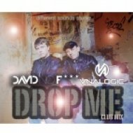 David No Fuck & Vnalogic - Drop Me  (Club Mix)