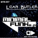 Lean Butler   - Minimal Funk  (David Cut Remix)