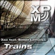 Zaa feat. Simon Latham - Trains  (Spark7 Remix)