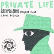 Blade & Masquenada Family Ft. Noel McCalla - Private Life  (Public Invasion Project Club Mix)