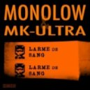 Monolow, Mk_Ultra - Larme De Sang  (Futur Aries Remix)