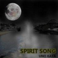 Uno Kaya - Spirit Song ()