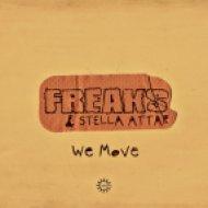 Freaks, Stella Attar - We Move  (808 Dub)