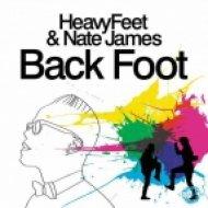 HeavyFeet & Nate James - Back Foot  (StoneBridge Classic Mix)