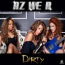 Az We R - Dirty  (Santos Emerson Radio Edit)