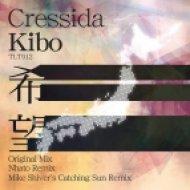 Cressida - Kibo  (Mike Shiver Catching Sun Mix)