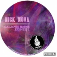 DJNICKNOVA GRUSHAMUSIC.RU +7 916 300 300 7 - Galactic Housе: Episode 1 by Nick Nova ()