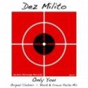 Dez Milito - Only You  (Original Clubmix)