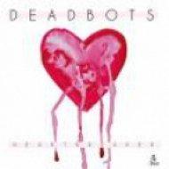 Deadbots - Heartbreaker Gung  (Original Mix)