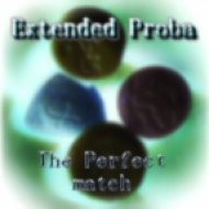 Extended Proba (Sinoptik South & Serge Funny) - The Perfect match  (Original mix)