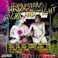 Hrdvsion - Right and Tight  (Original Mix)