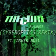 The Cure ft. Amber Noel - A Forest  (Cyberoptics Remix)