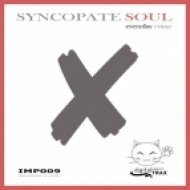 Syncopate Soul - Everyday Crime  (Vocal Mix)