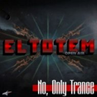 El Totem - No, Only Trance ()