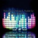 Nirvana vs Afrojack, Fedde Le Grand feat Mr. V - Smells Like Teen Selecta  (DJ Andrey Glazkov  Bootleg )