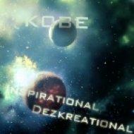 K0BE - Inspirational Dezkreational  (VIP)