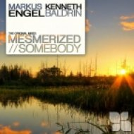 Markus Engel, Kenneth Baldrin - Mesmerized  (Original Mix)