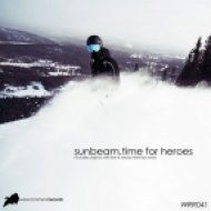Sunbeam - Time For Heroes  (Original Mix)
