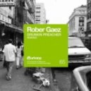Rober Gaez - Drunkin Preacher (Jorge Montia and Juan Diaz Remix ()