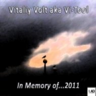 Vitaliy Volt aka Vi-Tool - In Memory Of...2011  (Original MIx)