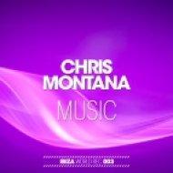 Chris Montana - Music  (Danielle Diaz Remix)