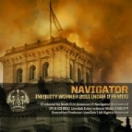 Navigator & Noah D - Inequity Worker 2011  (2011 Remix Version)