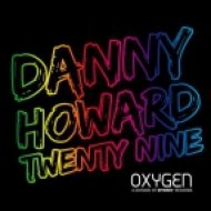 Danny Howard - Twenty Nine  (Original Mix)