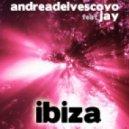 Andrea Del Vescovo Feat Jay - Ibiza  (Max Robbers Remix)