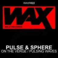 Pulse & Sphere - On The Verge  (Original Mix)