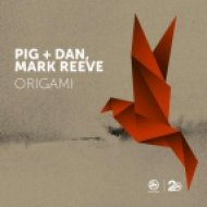 Pig & Dan, Mark Reeve - Born Naked  (Original Mix)